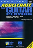 Accelerate Your Guitar Playing DVD
