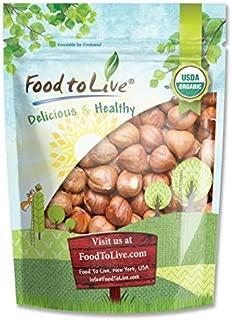 Organic Hazelnuts/Filberts by Food to Live (Raw, No Shell, Kosher, Bulk) — 2 Pounds