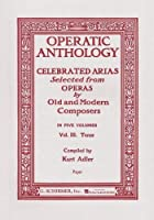 Operatic Anthology - Volume 3: Tenor and Piano by Unknown(1986-11-01)