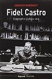 Fidel Castro - Biographie à deux voix