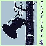 Facility 4: A Walk With Bob & Bill, Vol. 4