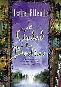 Ciudad De Las Bestias,La par Isabel Allende