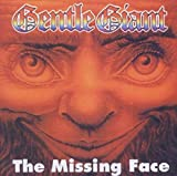 The Missing Face von Gentle Giant