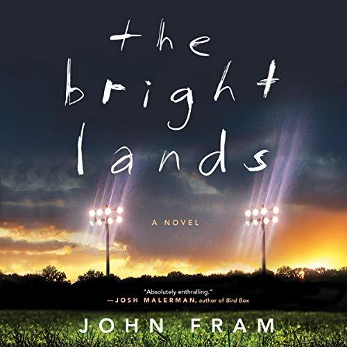 The Bright Lands Audiobook By John Fram cover art