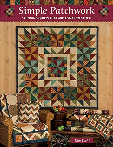 Best Deals! Simple Patchwork: Stunning Quilts That Are a Snap to Stitch