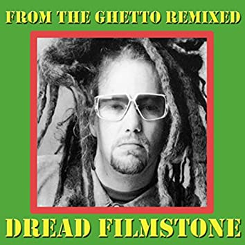 From The Ghetto Remixed