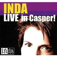 Inda Live in Casper! by Inda Eaton