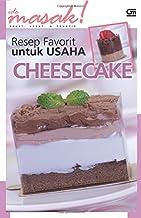 Resep Favorit untuk Usaha: Cheese Cake (Indonesian Edition)