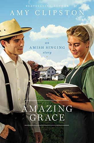 Amazing Grace: An Amish Singing Story (English Edition)