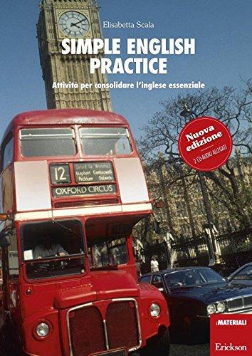 Simple english practice. Attività per consolidare l'inglese essenziale. Con 2 CD Audio