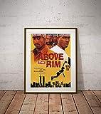 Above the Rim Sport Team Play Movie Poster Cool Guys Girls, Dorm Wall Decor, Unique Design, Unframed Wall Art, Size - 11'x17' 18'x24' 24'x32' 24'x36' (A4 8.5'x11' (21x29,7cm))