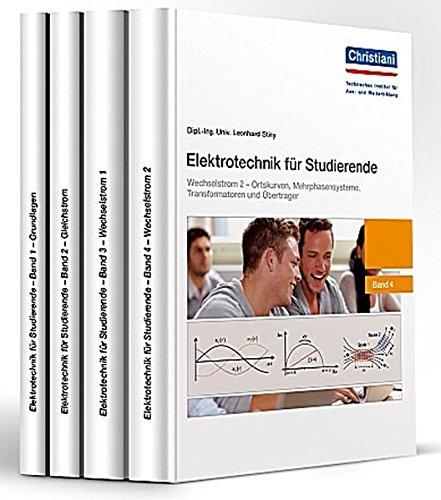 Elektrotechnik für Studierende: Paket: Band 1 + 2 + 3 + 4