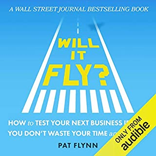 Will It Fly? How to Test Your Next Business Idea So You Don't Waste Your Time and Money cover art