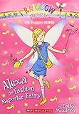 The Fashion Fairies #4: Alexa the Fashion Reporter Fairy: A Rainbow Magic Book