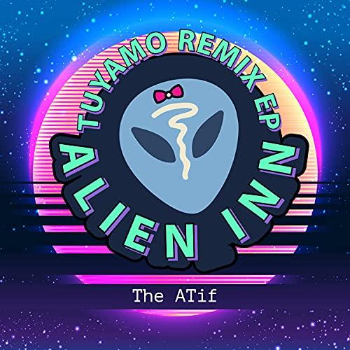 Alien Inn (Tuyamo Remix) (Tuyamo Remix)