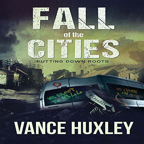 Fall of the Cities: Putting Down Roots cover art