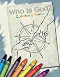 Who Is God? (And Can I Really Know Him?) Volume 1 Coloring Book