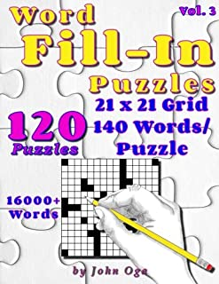 Word Fill-In Puzzles: Fill In Puzzle Book, 120 Puzzles: Vol. 3