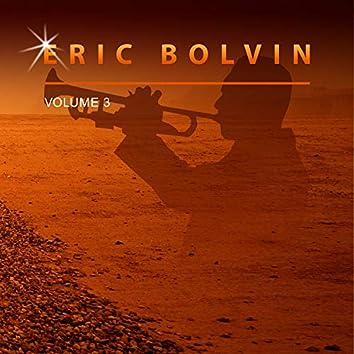 Eric Bolvin, Vol. 3