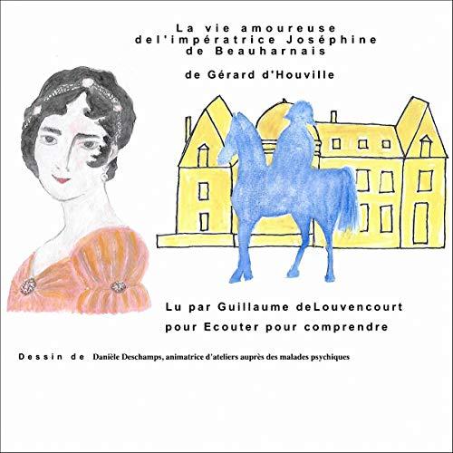 La vie amoureuse de l'impératrice Josephine cover art