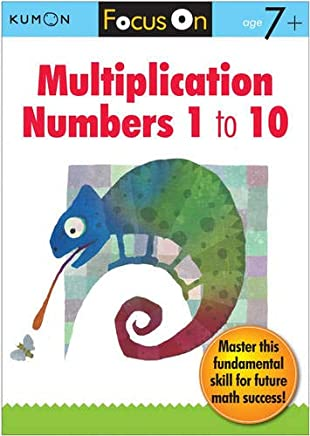 Focus on Multiplication: Numbers 1 to 10