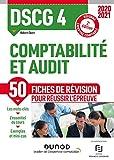 DSCG 4 Comptabilité et audit - Fiches de révision - 2020-2021 - Réforme Expertise comptable (2020-2021)