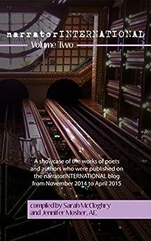 [Various Contributors, Sarah McCloghry, Jennifer Mosher]のnarratorINTERNATIONAL Volume Two (English Edition)