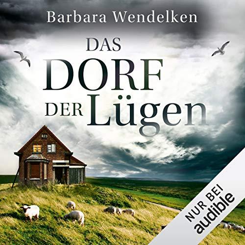Das Dorf der Lügen audiobook cover art