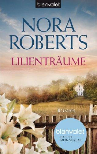 Lilienträume: Roman (Die Blüten-Trilogie 2) (German Edition)