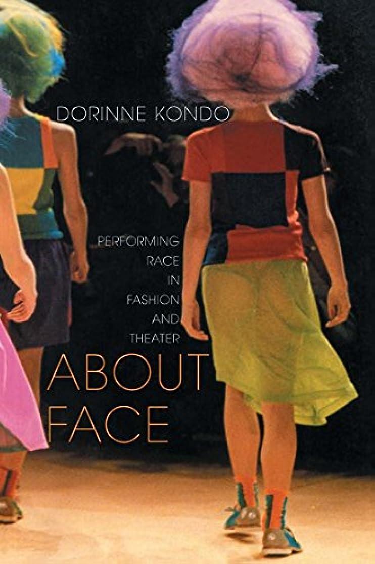 男やもめぼかす日付About Face: Performing Race in Fashion and Theater (English Edition)