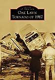 Oak Lawn Tornado of 1967 (Images of America)