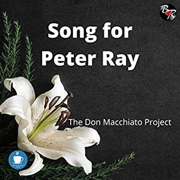 Song for Peter Ray