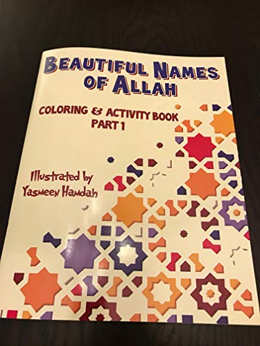 The Beautiful Names of Allah Coloring and Activity Book for Muslim...