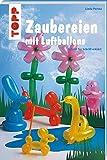 Zaubereien mit Luftballons (kreativ.kompakt.kids) - Linda Perina