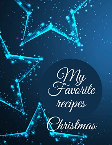 Recipes For Christmas: Cookbook to note down your recipes.