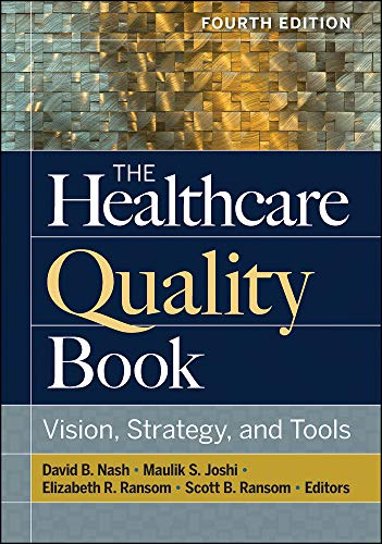 The Healthcare Quality Book: Vis...