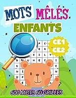 Mots Meles Enfants: 60 Grilles Avec Solutions + 10 Pages De Fleurs A Colorier- Plus de 600 mots cachés -GROS CARACTERES - Des Heures De Jeux