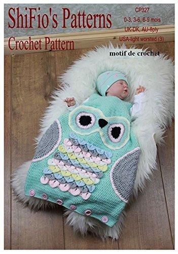 CP327 - crochet motif bébé sac de couchage owl - 0-3mois, 3-6mois, 6-9mois - Terminologie Française (English Edition)
