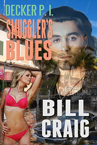 Decker P.I. Smugglers' Blues (English Edition)