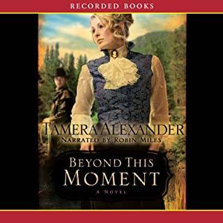 Beyond This Moment                   By:                                                                                                                                 Tamera Alexander                               Narrated by:                                                                                                                                 Robin Miles                      Length: 16 hrs and 9 mins     163 ratings     Overall 4.7