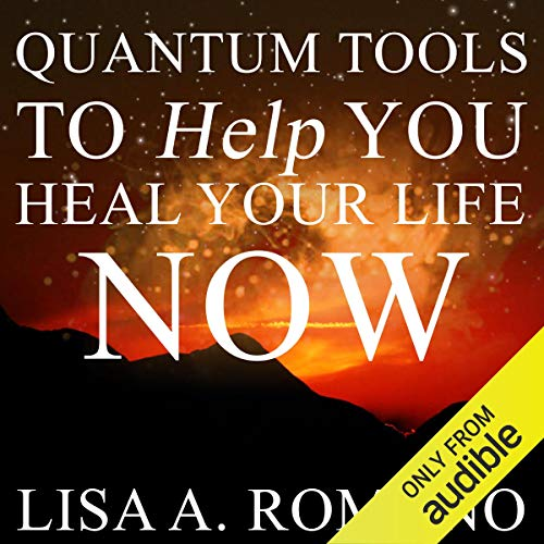 Quantum Tools to Help You Heal Your Life Now Titelbild