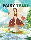 FAIRY TALES: Classic Tales For Kids , Collection of Stories Designed to Teach Moral Lessons!