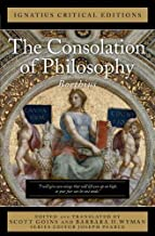 The Consolation of Philosophy (Ignatius Critical Editions)