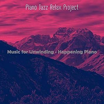 Music for Unwinding - Happening Piano