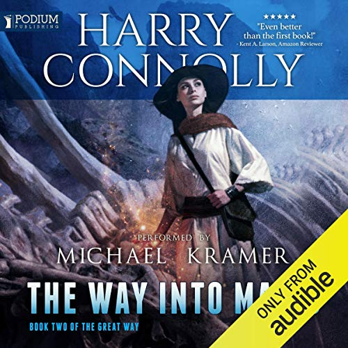 The Way into Magic Audiobook By Harry Connolly cover art