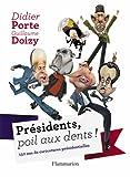 Présidents, poil aux dents ! 150 ans de caricatures présidentielles