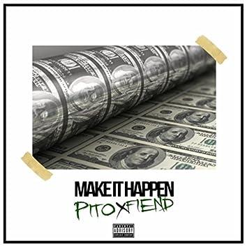 Make It Happen (feat. Fiend)