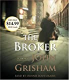 The Broker (John Grisham) by John Grisham (2006-07-25)