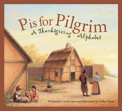 P Is for Pilgrim: A Thanksgiving Alphabet (Sleeping Bear Alphabets)
