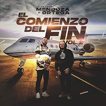 Mendoza & Ortega: El Comienzo del Fin, Vol. 2